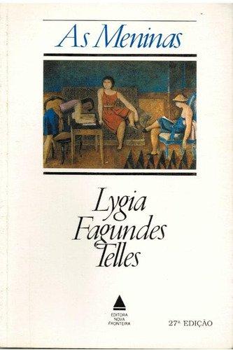 Resumo As Meninas - Lygia Fagundes Telles