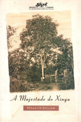 Resumo A Majestade do Xingu - Moacyr Scliar