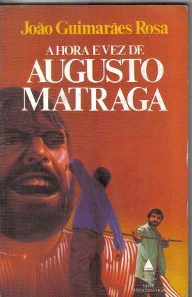 Resumo A Hora e Vez de Augusto Matraga - Guimarães Rosa